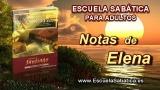 Notas de Elena | Jueves 23 de octubre 2014 | Diferentes del mundo | Escuela Sabática