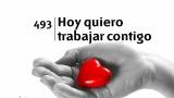 Himno 493 – Hoy quiero trabajar contigo – NUEVO HIMNARIO ADVENTISTA CANTADO