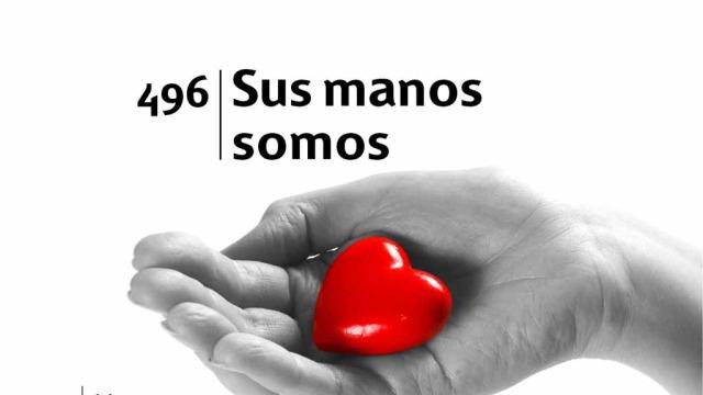 Himno 496 – Sus manos somos – NUEVO HIMNARIO ADVENTISTA CANTADO