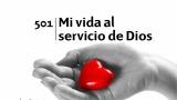 Himno 501 – Mi vida al servicio de Dios – NUEVO HIMNARIO ADVENTISTA CANTADO