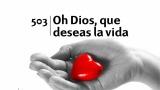 Himno 503 – Oh Dios, que deseas la vida – NUEVO HIMNARIO ADVENTISTA CANTADO