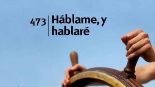Himno 473 – Hablame y hablare – NUEVO HIMNARIO ADVENTISTA CANTADO