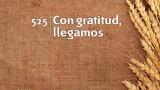 Himno 525 – Con gratitud, llegamos – NUEVO HIMNARIO ADVENTISTA CANTADO