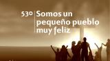 Himno 530 – Somos un pequeño pueblo muy feliz – NUEVO HIMNARIO ADVENTISTA CANTADO