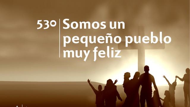 Himno 530 | Somos un pequeño pueblo muy feliz | Himnario Adventista
