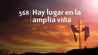 Himno 568 | Hay lugar en la amplia Viña | Himnario Adventista