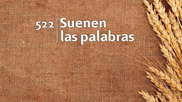 Himno 522 – Suenen las palabras – NUEVO HIMNARIO ADVENTISTA CANTADO
