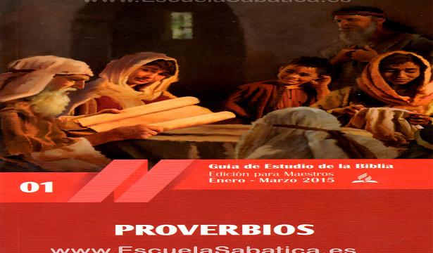 Pdf   Lección 9   Palabras de verdad   Escuela Sabática 2015   Proverbios   Primer trimestre 2015