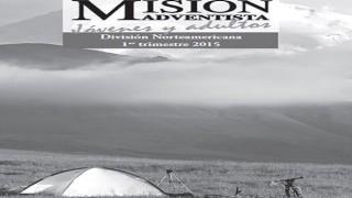 Informativo Misión Jóvenes Adultos | División Norteamericana | Escuela Sabática | Primer Trimestre 2015