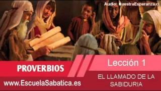 Lección 1   Martes 30 de diciembre 2014   El llamado de la sabiduría   Escuela Sabática 2015