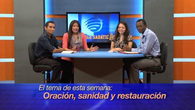 Lección 12 | Oración, Sanidad y Restauración | Escuela Sabática Universitaria