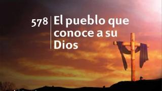 Himno 578 | El pueblo que conoce a su Dios | Himnario Adventista