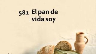 Himno 581 – El pan de vida soy – NUEVO HIMNARIO ADVENTISTA CANTADO