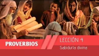 Bosquejo Lección 4 | Sabiduría divina | 1º Trim/2015 | Escuela Sabática