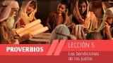 Bosquejo Lección 5   Las bendiciones de los justos   1º Trim/2015   Escuela Sabática