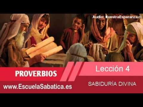 Lección 4   Domingo 18 de enero 2015   La sabiduría clama   Escuela Sabática