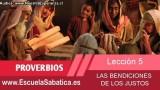 Lección 5   Miércoles 28 de enero 2015   La verdad de los justos   Escuela Sabática
