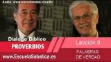 Resumen   Dialogo Bíblico   Lección 9   Palabras de verdad   Escuela Sabática