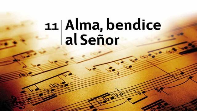 Himno 11 | Alma, bendice al Señor | Himnario Adventista