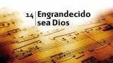 Himno 14 – Engrandecido sea Dios – NUEVO HIMNARIO ADVENTISTA