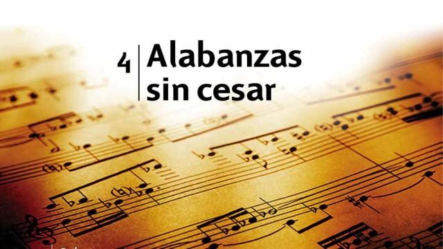 Himno 4 – Alabanzas sin cesar – NUEVO HIMNARIO ADVENTISTA