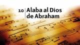 Himno 10 – Alaba al Dios de Abraham – NUEVO HIMNARIO ADVENTISTA