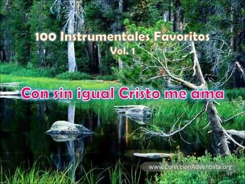 100 Instrumentales Favoritos vol 1 – 067 Con sin igual Cristo me ama