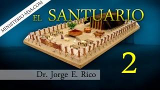 2 |  El Santuario | En el antiguo testamento [Parte 1] | Conexiones Bíblicas | Dr. Jorge E. Rico