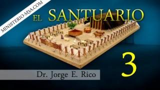 3 | El Santuario | En el antiguo testamento [Parte 3] | Conexiones Bíblicas | Dr. Jorge E. Rico