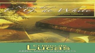 Notas de Elena | Lección 3 | ¿Quién es Jesucristo? | Escuela Sabática 2015