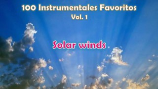100 Instrumentales Favoritos vol 1 – 063 Solar winds