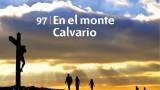 Himno 97 | En el monte Calvario | Himnario Adventista