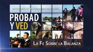 6 de junio | La fe sobre la balanza | Probad y Ved | Iglesia Adventista