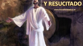 Lección 13 | Crucificado y resucitado | Escuela Sabática Power Point