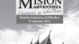 Informativo Misión Adultos | División Sudasiática del Pacifico | Escuela Sabática