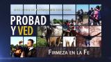 5 de septiembre | Firmeza en la fe | Probad y Ved | Iglesia Adventista