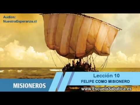 Lección 10 | Domingo 30 de agosto 2015 | Felipe el evangelista | Escuela Sabática