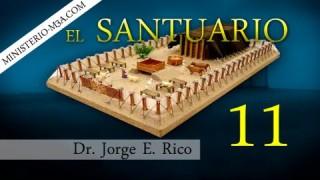 11 | El Santuario | Verdades Bíblicas  [Parte 2] | Conexiones Bíblicas | Dr. Jorge E. Rico