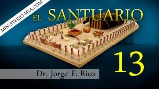 13 | El Santuario | Verdades Bíblicas  [Parte 4] | Conexiones Bíblicas | Dr. Jorge E. Rico