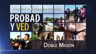 31 de octubre | Doble misión | Probad y Ved 2015 | Iglesia Adventista