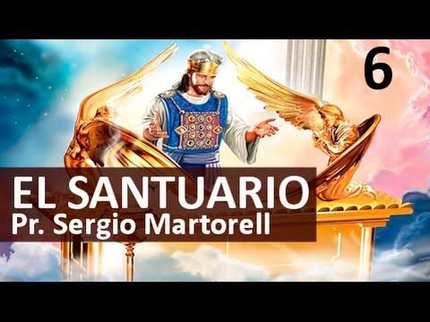 6 |Frente al trono de Dios | El Santuario: Caminando rumbo al cielo | Pastor Sergio Martorell