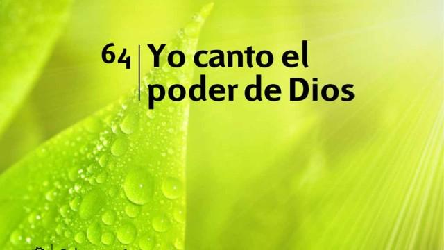 Himno 64 | Yo canto el poder de Dios | Himnario Adventista