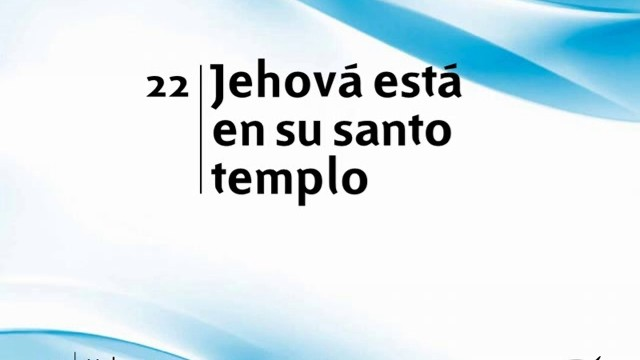 Himno 22 | Jehová está en su santo templo | Himnario Adventista