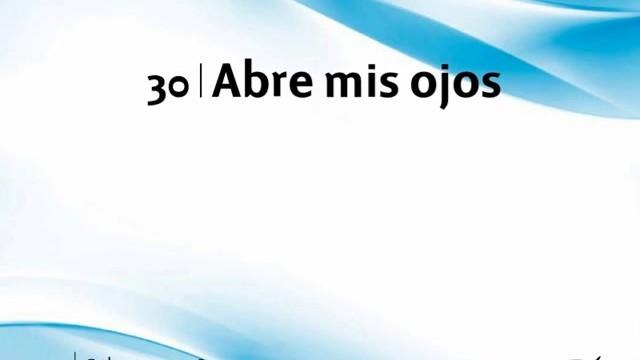 Himno 30 | Abre mis ojos | Himnario Adventista