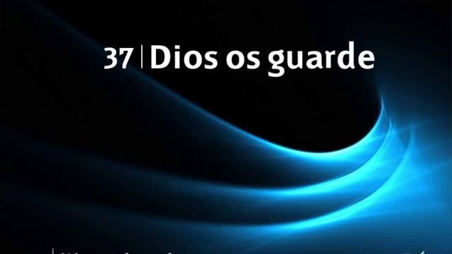 Himno 37 | Dios os guarde | Himnario Adventista