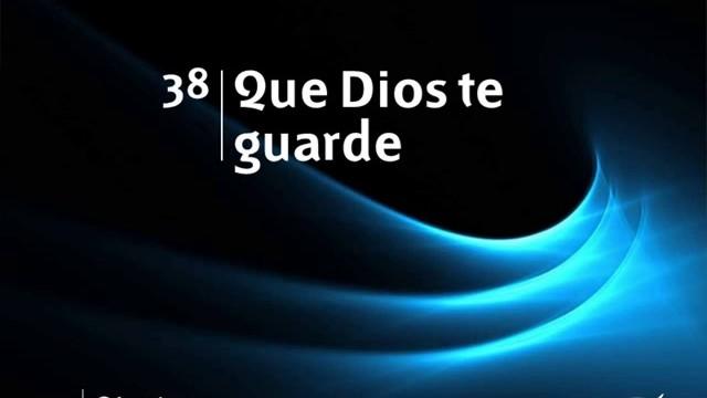 Himno 38 | Que Dios te guarde | Himnario Adventista
