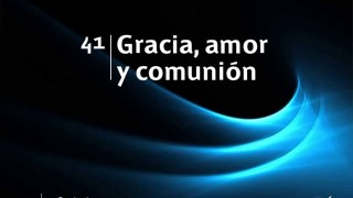 Himno 41 | Gracia, amor y comunión | Himnario Adventista