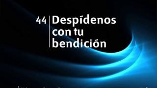 Himno 44 | Despídenos con tu bendición | Himnario Adventista