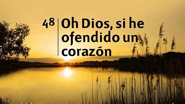 Himno 48 | Oh Dios, si he ofendido un corazón | Himnario Adventista