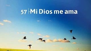 Himno 57 | Mi Dios me ama | Himnario Adventista